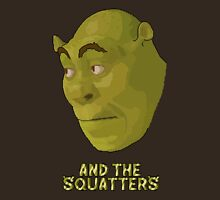 And The Squatters Unisex T-Shirt