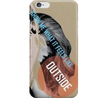 On the outside iPhone Case/Skin
