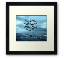 So we beat on - Gatsby quote on the dark ocean Framed Print