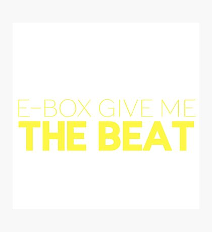 E-Box Give Me The Beat — Skam Photographic Print