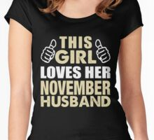 THIS GIRL LOVES HER NOVEMBER HUSBAND Women's Fitted Scoop T-Shirt