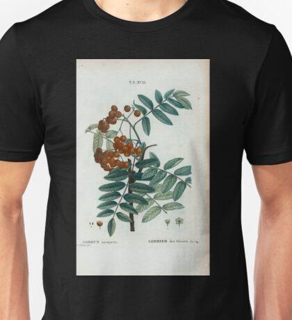 Traité des Arbres et Arbustes 0449 Sorbus aucuparia Sorbier des Oiseaux Rowan or the European Mountain Ash tee Unisex T-Shirt