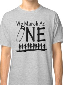 We March As One Classic T-Shirt