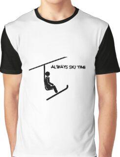 ALWAYS SKI TIME Graphic T-Shirt