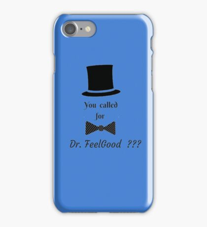 VALENTINES DAY  DR. FEELGOOD  T-SHIRT iPhone Case/Skin