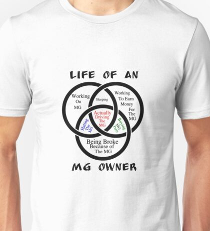 Life of an MG Owner Unisex T-Shirt