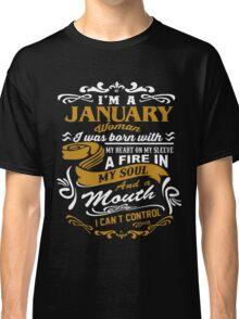 I'm A January Woman Classic T-Shirt