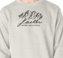 Faith Quote Pullover