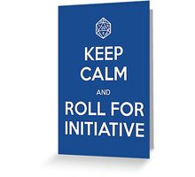 Keep Calm and Roll Initiative Greeting Card