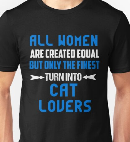 T-Shirt Funny Cat Lovers Women Turn Into Unisex T-Shirt