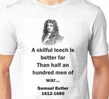 A Skillful Leech - Samuel Butler (17th Century) Unisex T-Shirt