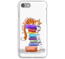 I love Books and naps - bookish cat  iPhone Case/Skin