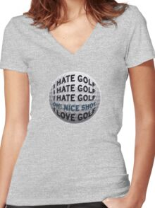 I Hate Golf... Women's Fitted V-Neck T-Shirt