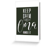 Keep Calm Oma T-shirt Greeting Card