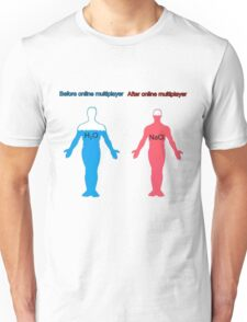 After online multiplayer Unisex T-Shirt