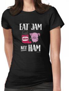 "Funny Vegan Pig - ""Eat Jam Not Ham"" Womens Fitted T-Shirt"