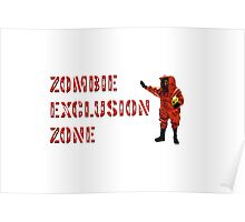 Zombie Exclusion Zone Poster