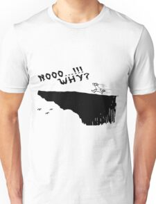 no why Unisex T-Shirt