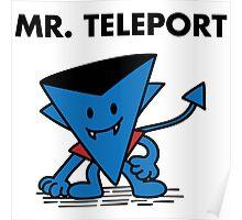 Mr. Teleport Poster