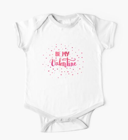 Be my Valentine. Love quote for Valentine`s day. Black background. One Piece - Short Sleeve