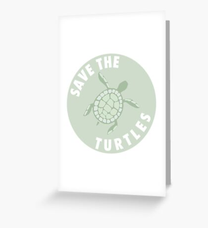save the turtles badge  Greeting Card