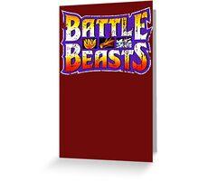 Battle Beasts Greeting Card