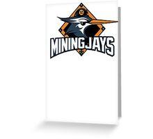 District 12 MiningJays Greeting Card