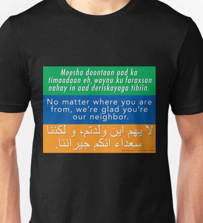 Welcome Your Neighbors - Somali, English, Arabic Unisex T-Shirt