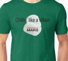 Veronica Mars Chillin' Villain Unisex T-Shirt