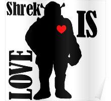 Shrek Is Love (Black) Poster