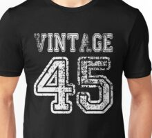 Vintage 45 1945 2045 T-shirt Birthday Gift Age Year Old Boy Girl Cute Funny Man Woman Jersey Style Unisex T-Shirt