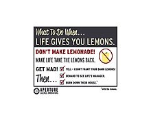 When life gives you lemons  Photographic Print