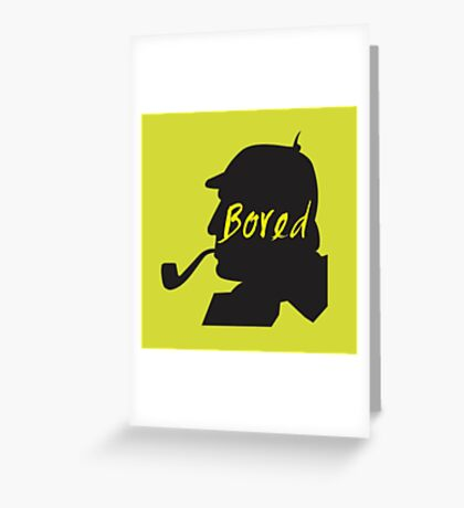 Bored Greeting Card