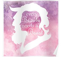 Every Beauty Needs a Beast   2 Poster