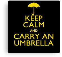 Keep Calm And Carry An Umbrella Canvas Print