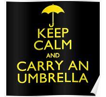 Keep Calm And Carry An Umbrella Poster