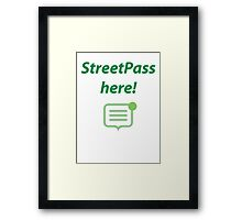 StreetPass here! Framed Print