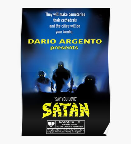 Say You Love Satan 80s Horror Podcast - Demons Poster