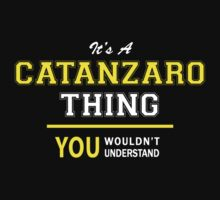 It's A CATANZARO thing, you wouldn't understand !! by satro