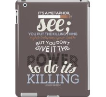 It's A Metaphor iPad Case/Skin