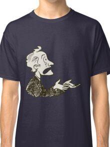 may be dunno Classic T-Shirt