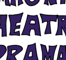 Community Theater Drama Queen Sticker