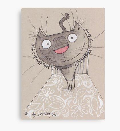 Good morning cat Canvas Print
