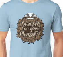 Bearded for Your Pleasure Unisex T-Shirt