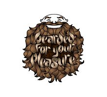 Bearded for Your Pleasure Photographic Print