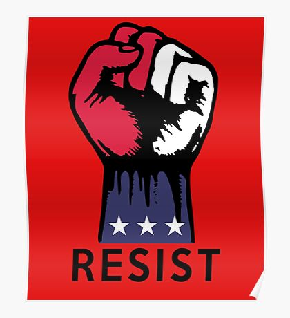 Say NO to Political Corruption in the USA Fight Resistance  Poster