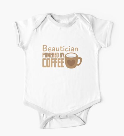 Beautician powered by coffee One Piece - Short Sleeve