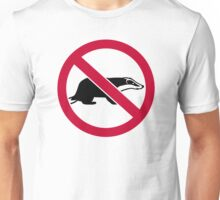 No badgers Unisex T-Shirt