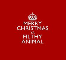 Merry Christmas Ya Filthy Animal on Keep Calm Crown by Garaga