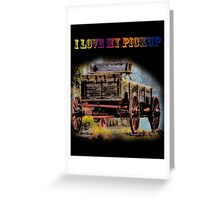 I Love My Pickup (Black) Greeting Card